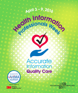 Happy Health Information Professionals Week! AHIMA Promotes 'Accurate Information, Quality Care' During 27th Annual Celebration